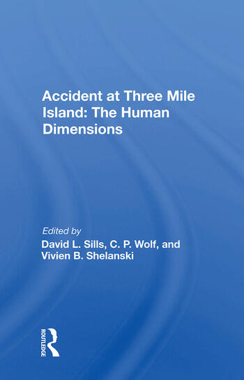 Accident at Three Mile Island: The Human Dimensions book cover
