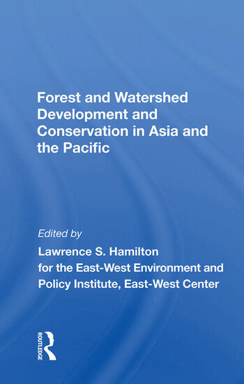 Forest And Watershed Development And Conservation In Asia And The Pacific book cover