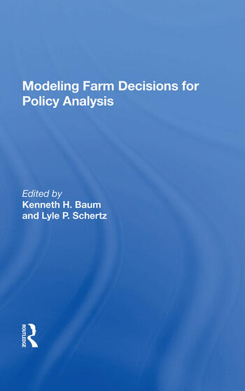 Modeling Farm Decisions For Policy Analysis book cover