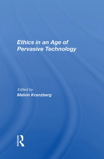 Ethics In An Age Of Pervasive Technology book cover