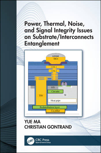 Power, Thermal, Noise and Signal Integrity Issues on substrate/Interconnects entanglEment book cover