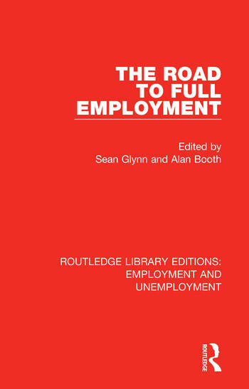 The Road to Full Employment book cover