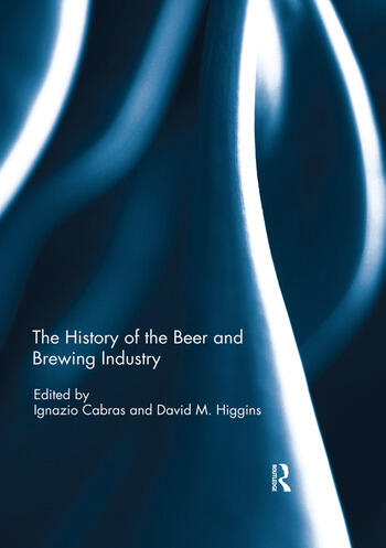 The History of the Beer and Brewing Industry book cover