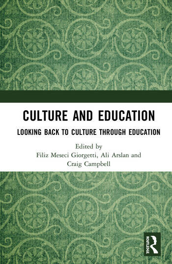 Culture and Education Looking Back to Culture Through Education book cover