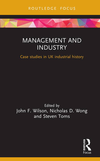 Management and Industry Case studies in UK industrial history book cover