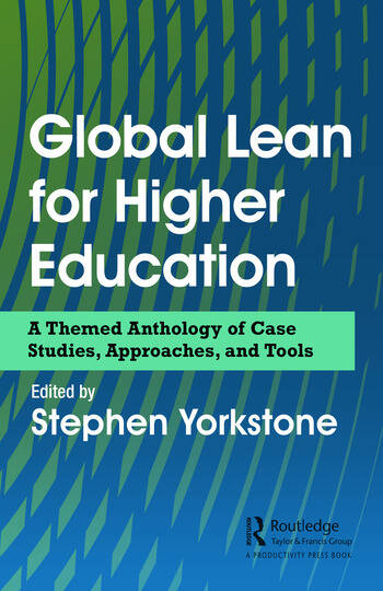 Global Lean for Higher Education A Themed Anthology of Case Studies, Approaches, and Tools book cover