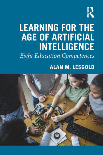 Learning for the Age of Artificial Intelligence Eight Education Competences book cover