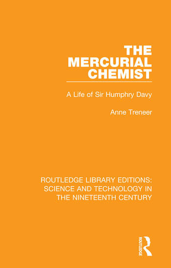 The Mercurial Chemist A Life of Sir Humphry Davy book cover