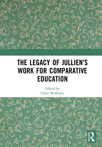 The Legacy of Jullien's Work for Comparative Education book cover