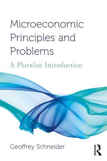 Microeconomic Principles and Problems A Pluralist Introduction book cover