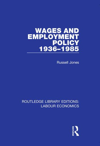 Wages and Employment Policy 1936-1985 book cover