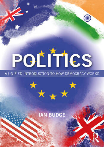 Politics A Unified Introduction to How Democracy Works book cover