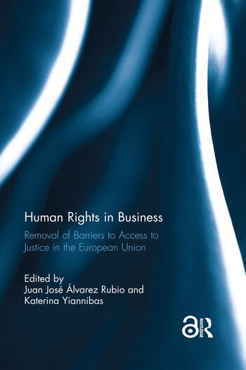Human Rights in Business Removal of Barriers to Access to Justice in the European Union book cover