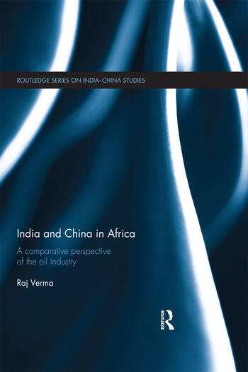 India and China in Africa A comparative perspective of the oil industry book cover