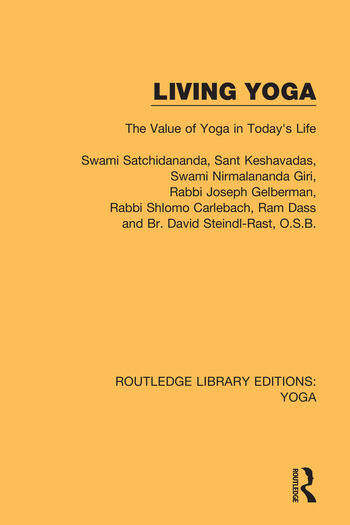 Living Yoga The Value of Yoga in Today's Life book cover