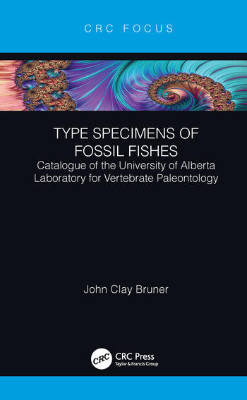 Type Specimens of Fossil Fishes Catalogue of the University of Alberta Laboratory for Vertebrate Paleontology book cover