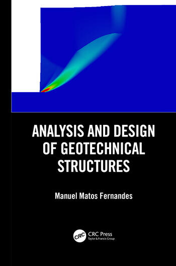 Analysis and Design of Geotechnical Structures book cover