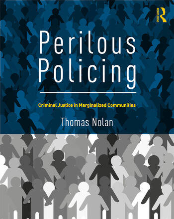 Perilous Policing Criminal Justice in Marginalized Communities book cover
