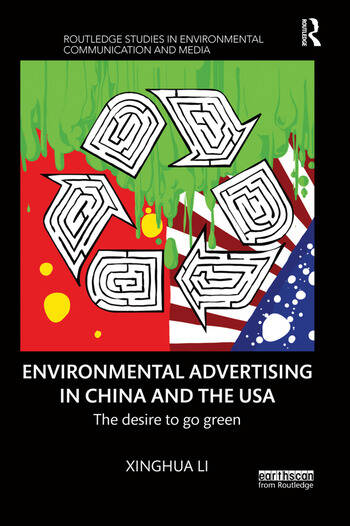 Environmental Advertising in China and the USA The desire to go green book cover