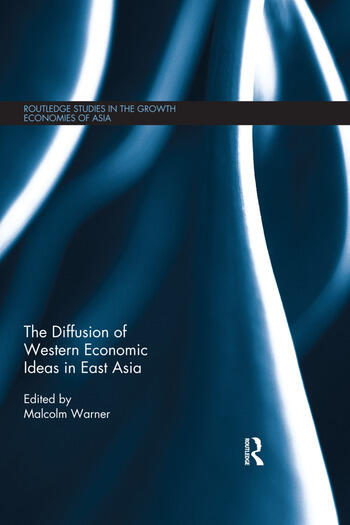 The Diffusion of Western Economic Ideas in East Asia book cover
