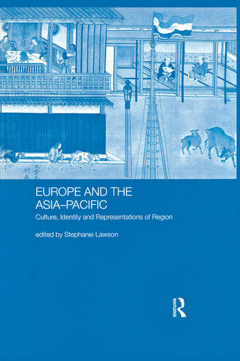 Europe and the Asia-Pacific Culture, Identity and Representations of Region book cover