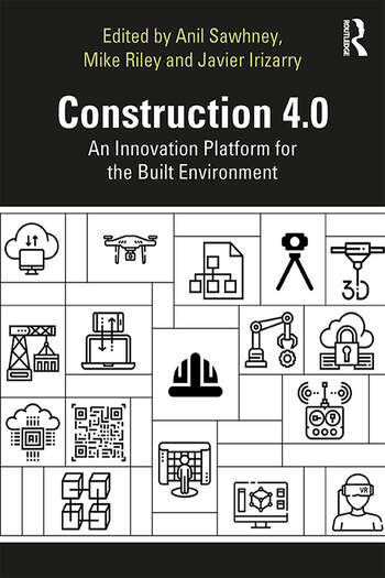 Construction 4.0 An Innovation Platform for the Built Environment book cover