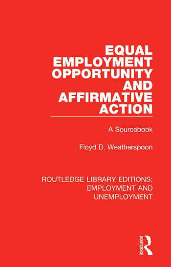 Equal Employment Opportunity and Affirmative Action A Sourcebook book cover