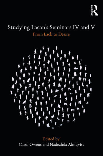 Studying Lacan's Seminars IV and V From Lack to Desire book cover