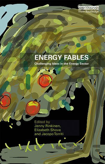 Energy Fables Challenging Ideas in the Energy Sector book cover