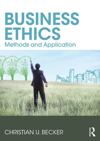 Business Ethics Methods and Application book cover