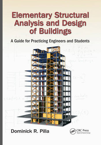 Elementary Structural Analysis and Design of Buildings A Guide for Practicing Engineers and Students book cover