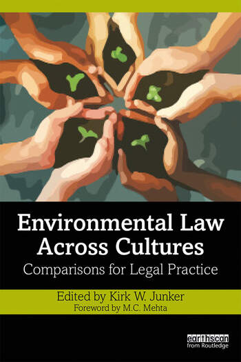 Environmental Law Across Cultures Comparisons for Legal Practice book cover