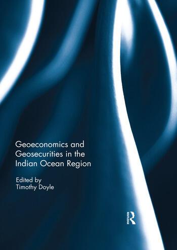 Geoeconomics and Geosecurities in the Indian Ocean Region book cover