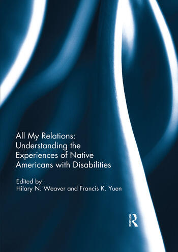 All My Relations: Understanding the Experiences of Native Americans with Disabilities book cover