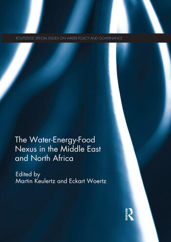 The Water-Energy-Food Nexus in the Middle East and North Africa book cover