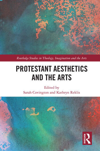 Protestant Aesthetics and the Arts book cover