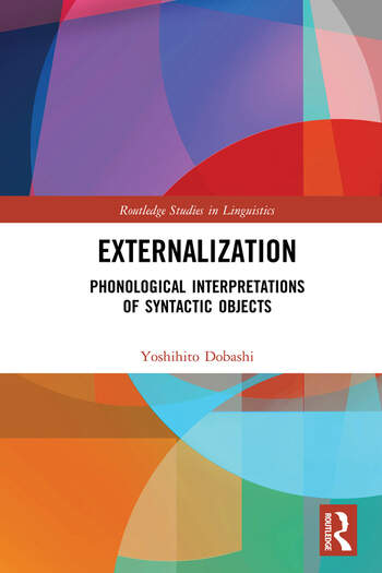 Externalization Phonological Interpretations of Syntactic Objects book cover