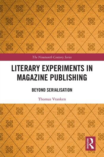 Literary Experiments in Magazine Publishing Beyond Serialization book cover