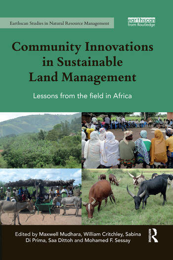 Community Innovations in Sustainable Land Management Lessons from the field in Africa book cover