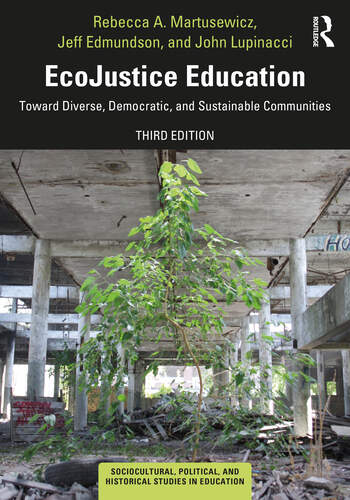 EcoJustice Education Toward Diverse, Democratic, and Sustainable Communities book cover