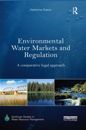Environmental Water Markets and Regulation A comparative legal approach book cover