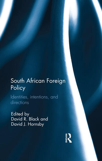 South African Foreign Policy Identities, Intentions, and Directions book cover