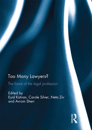 Too Many Lawyers? The future of the legal profession book cover