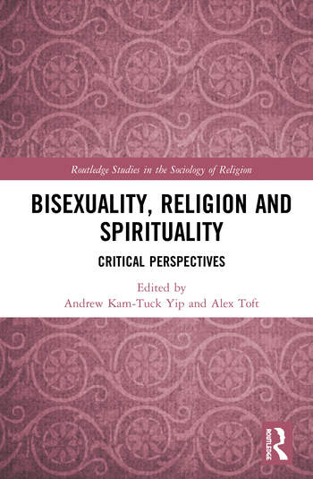 Bisexuality, Religion and Spirituality Critical Perspectives book cover