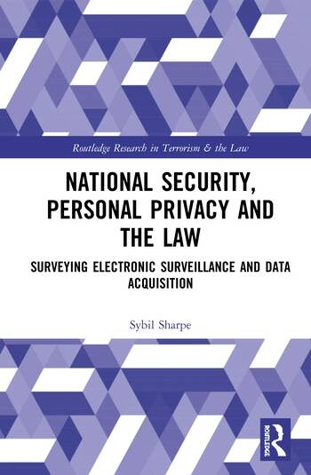 National Security, Personal Privacy and the Law Surveying Electronic Surveillance and Data Acquisition book cover