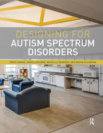 Designing for Autism Spectrum Disorders book cover