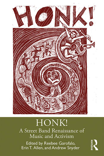 HONK! A Street Band Renaissance of Music and Activism book cover