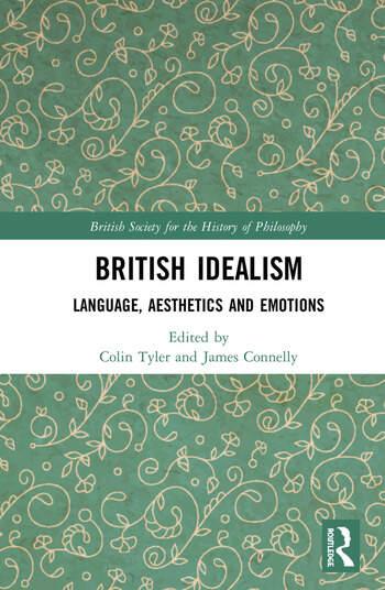 British Idealism Language, Aesthetics and Emotions book cover