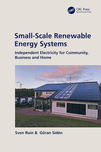 Small-Scale Renewable Energy Systems Independent Electricity for Community, Business and Home book cover