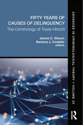 Fifty Years of Causes of Delinquency, Volume 25 The Criminology of Travis Hirschi book cover